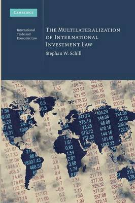 The multilateralization of international investment Law. 9781107636507