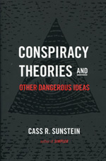 Conspiracy theories and other dangerous ideas. 9781476726625