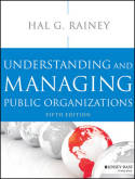 Understanding and managing public organizations. 9781118583715