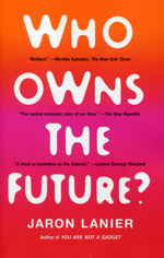 Who owns the future?. 9781451654974