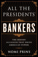All the president's bankers. 9781568587493