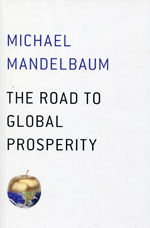 The road to global prosperity. 9781476750019