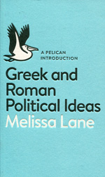 Greek and Roman political ideas. 9780141976150