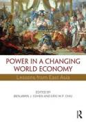 Power in a changing world economy. 9780415856225