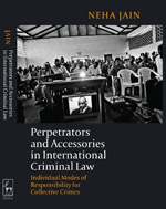 Perpetrators and accessories in international Criminal Law. 9781849464550