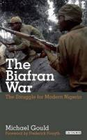 The Biafran War. 9781780764634