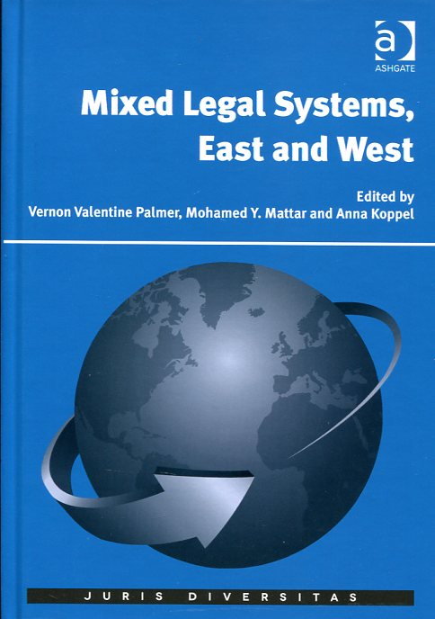 Mixed legal systems, East and West. 9781472431066