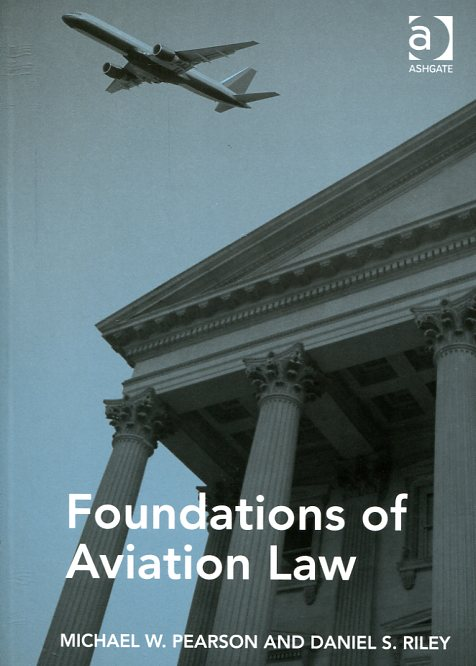 Foundations of aviation Law. 9781472445636