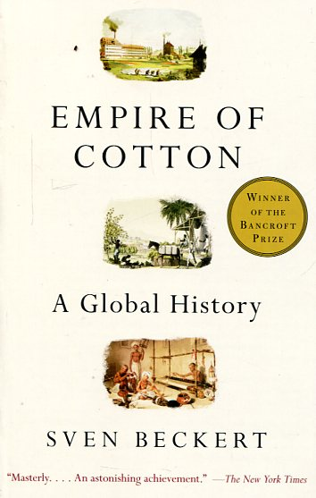 Empire of cotton. 9780375713965