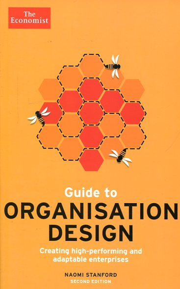 Guide to organisation design. 9781610395397