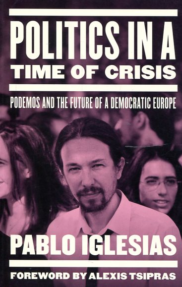 Politics in a time of crisis. 9781784783358