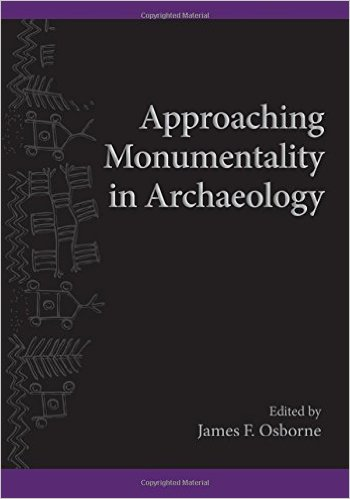 Approaching monumentality in Archaeology. 9781438453262