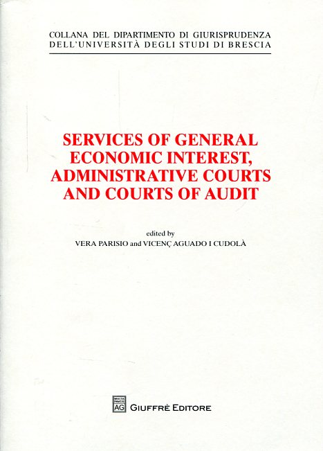 Services of general economic interest, administrative courts and courts of audit. 9788814202469