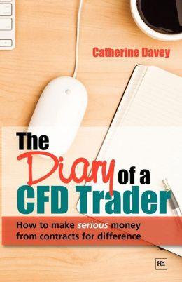 The diary of a CFD trader. 9781906659066