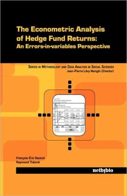 The econometric analysis of hedge fund returns. 9788497453783