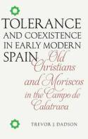 Tolerance and coexistence in Early Modern Spain. 9781855662735