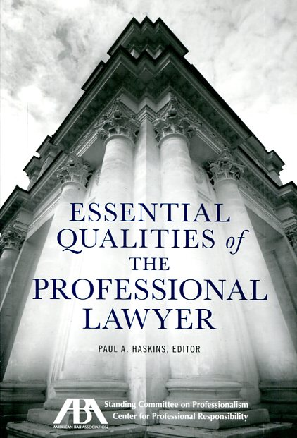 Essential qualities of the professional lawyer. 9781627220521