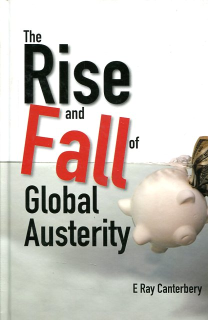 The rise and fall of global austerity. 9789814603485