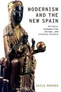 Modernism and the New Spain. 9780190207335
