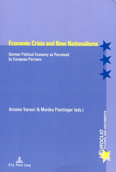 Economic crisis and new nationalisms