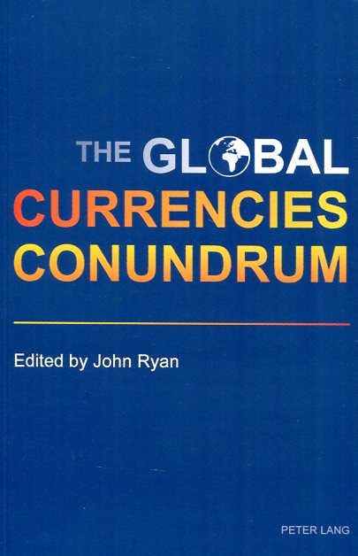The global currencies conundrum. 9783034317672