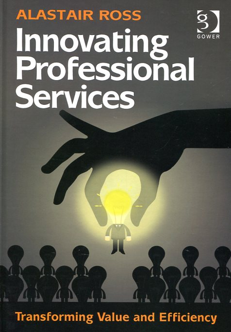 Innovating professional services. 9781472427915