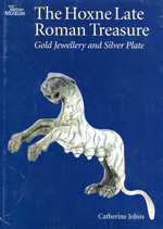 The Hoxne Late Roman treasure. 9780714118178