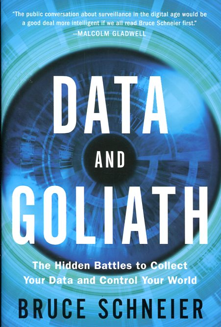 Data and Goliath. 9780393244816