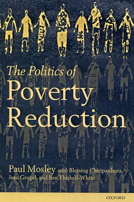 The politics of poverty reduction. 9780198743750