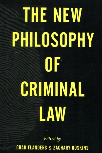 The new philosphy of criminal Law. 9781783484140