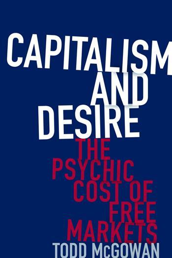 Capitalism and desire. 9780231178723