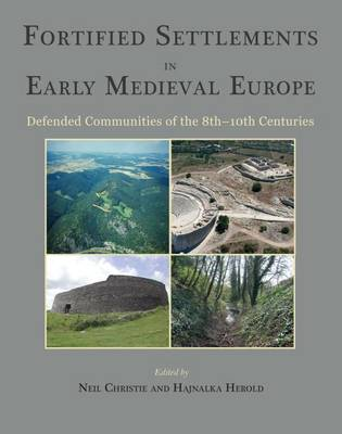 Fortified settlements in early medieval Europe. 9781785702358