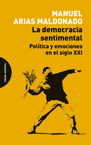 La democracia sentimental. 9788494481659