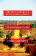 Africa's long road since Independence. 9781849045155
