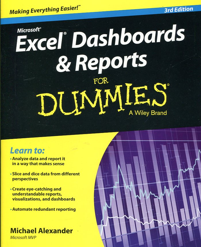 Excel dashboards and reports for dummies. 9781119076766