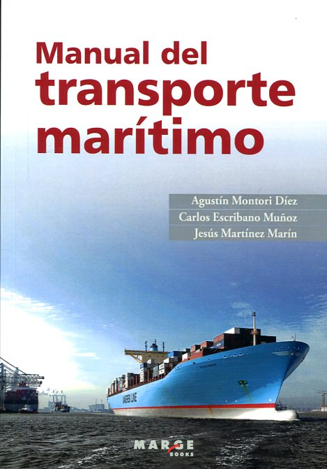 Manual del transporte marítimo. 9788415340317