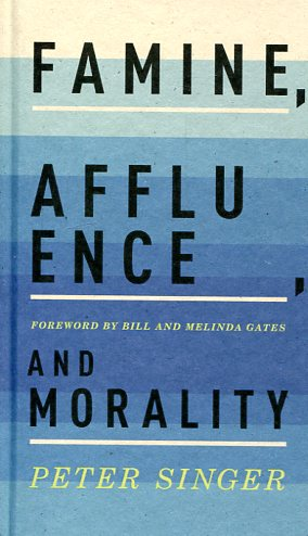 Famine, affluence, and morality. 9780190219208