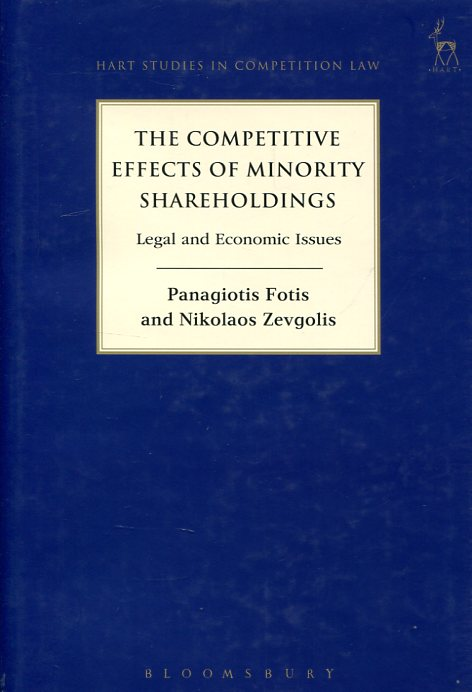 The competitive effects of minority shareholdings. 9781849465342