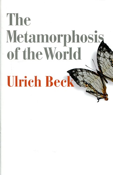 The metamosphosis of the world