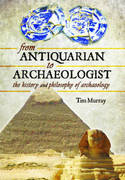 From antiquarian to archaeologist. 9781783463527