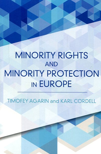 Minority rights and minority protection in Europe. 9781783481910