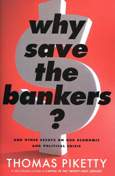 Why save the bankers?. 9780544663329