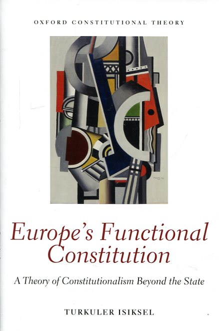 Europe's functional Constitution. 9780198759072