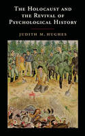 The Holocaust and the revival of psychological history. 9781107690448