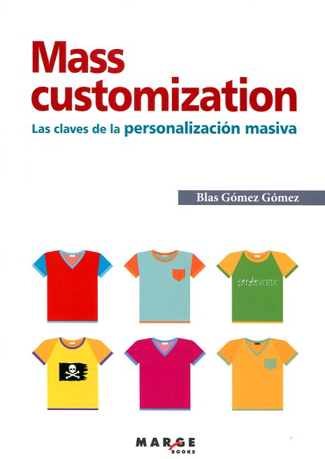 Mass customization . 9788415340539