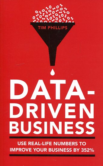 Data-driven business. 9781908984609