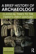 A brief history of Archaeology. 9781138657076