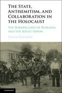 The State, antisemitism, and collaboration in the Holocaust. 9781107131965