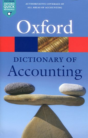 Oxford dictionary of accounting. 9780198743514