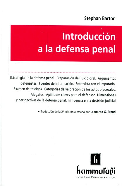 Introducción a la defensa penal. 9789507417160